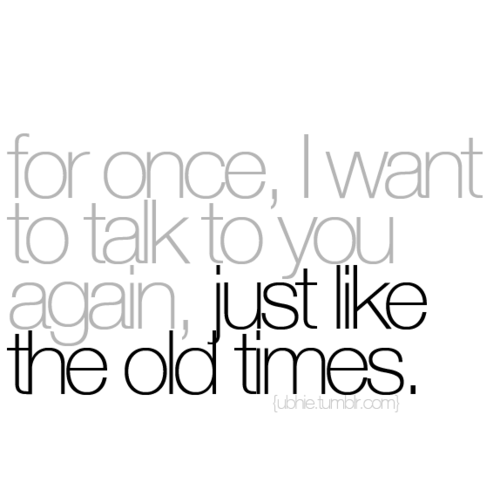 Awesome I Want To Talk To You Quotes