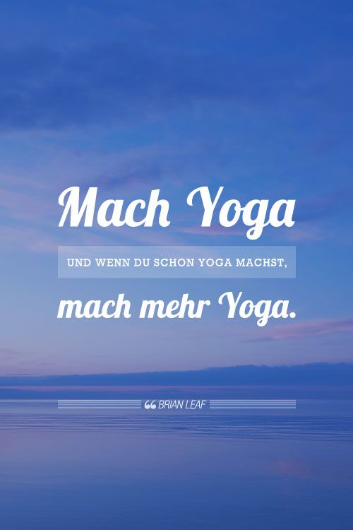 Yoga Zitate | Sprüche | Yoga, Yoga quotes und Yoga inspiration