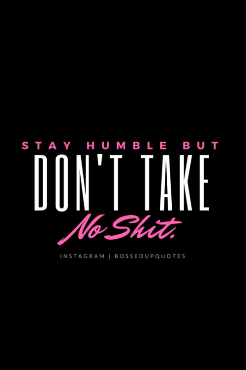 Bossed Up Quotes.