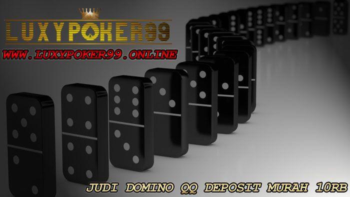 Judi domino qq online deposit murah 10rb adalah sebuah situs luxypoker99 yang menyediakan pelayanan terpercaya yang dapat anda mainkan judi domino qq.