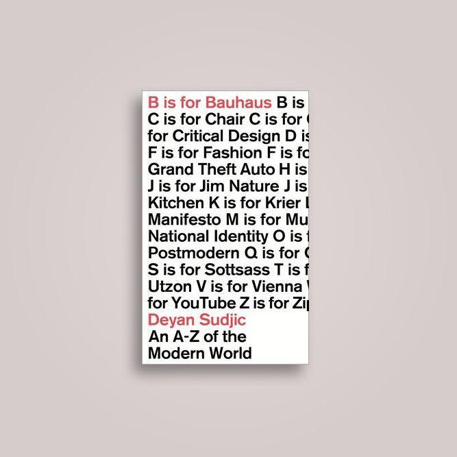 B is for Bauhaus Deyan Sudjic Shopping near me