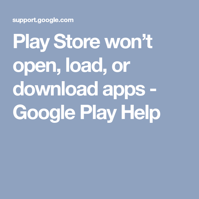 play store wont download app