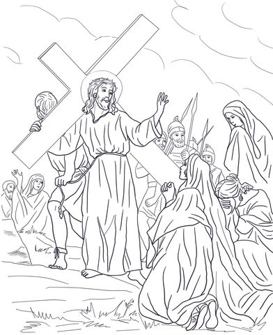 Eighth Station - Jesus Speaks to the Holy Women Coloring page   Lent ...