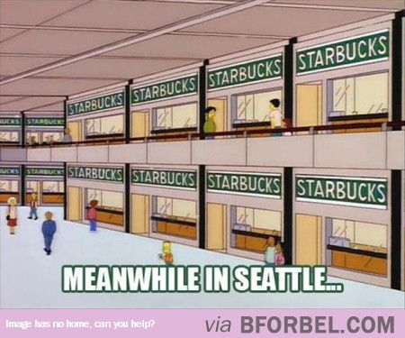 I Wonder Where I Can Get A Cup Of Coffee In Seattle…