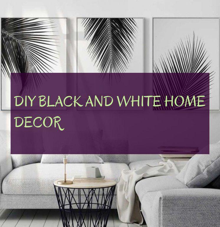 Bricolage Noir Et Blanc Décor À La Maison Diy Black And White Home Decor