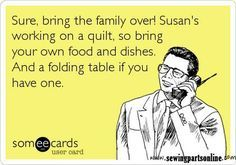 Sewing Truths - Sewing Humor - Sewing Quotes - Quilting Jokes ... : quilting jokes - Adamdwight.com