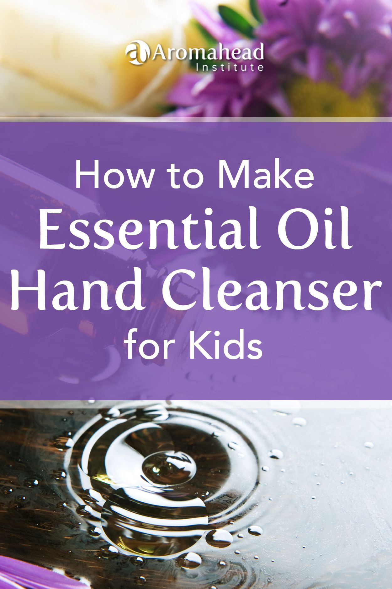 Recipe Essential Oil Hand Cleanser For Kids Making Essential