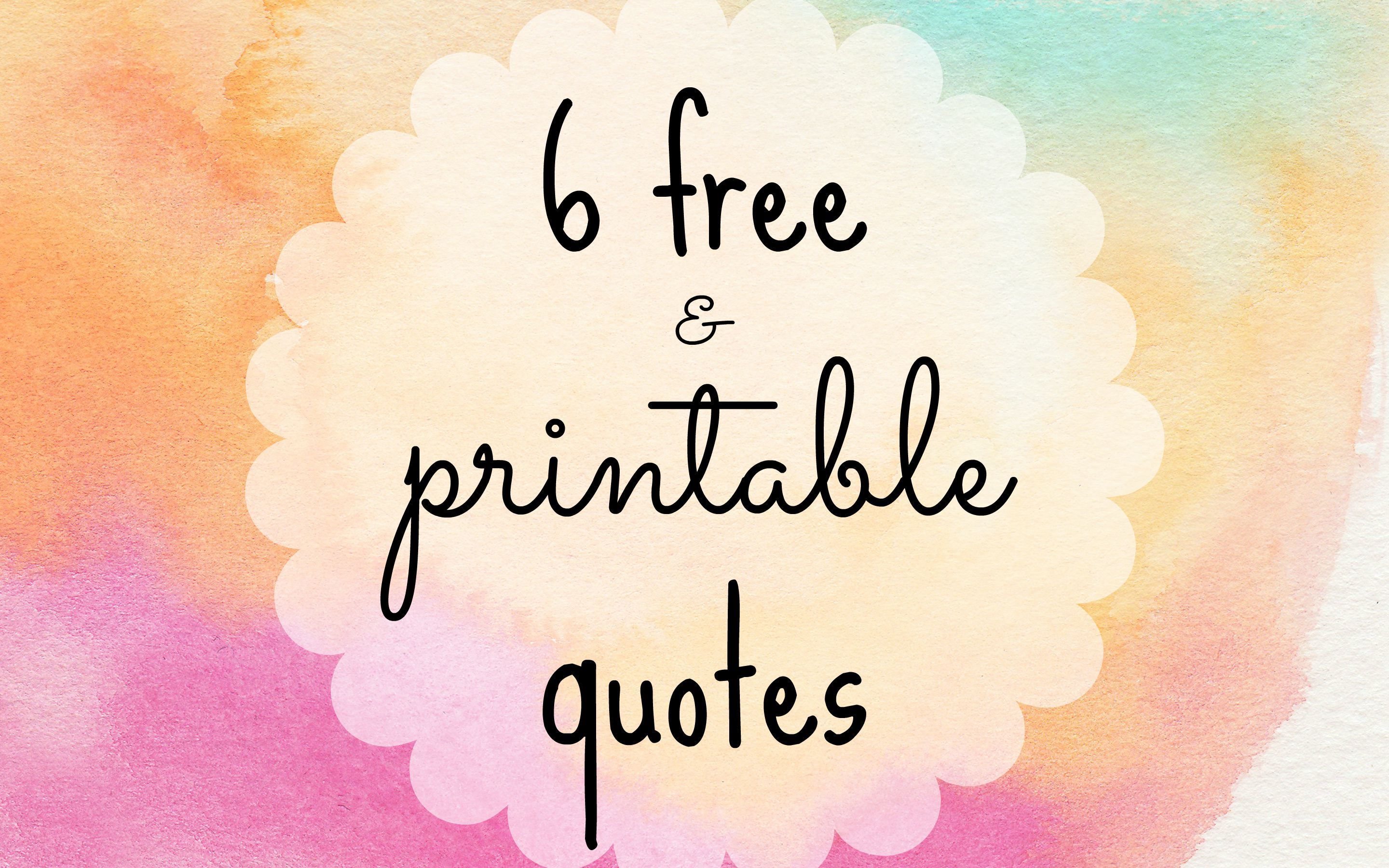 Printable Quotes 6 Free Printable Quotes To Dress Your Deskinspiring And .