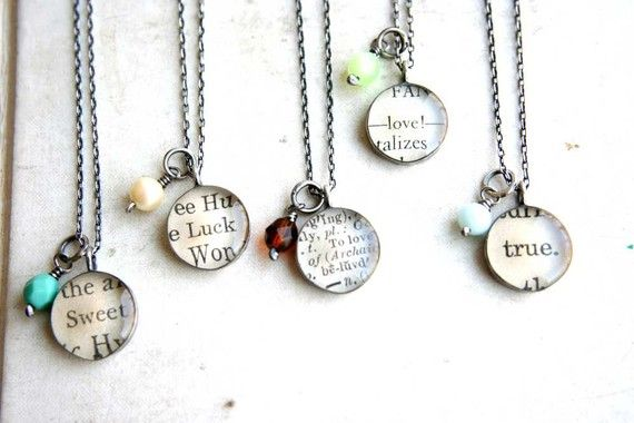 Turn favorite sayings into a necklace with mod podge and glass pebbles.  these are awesome! i should make them for all my friends. :)