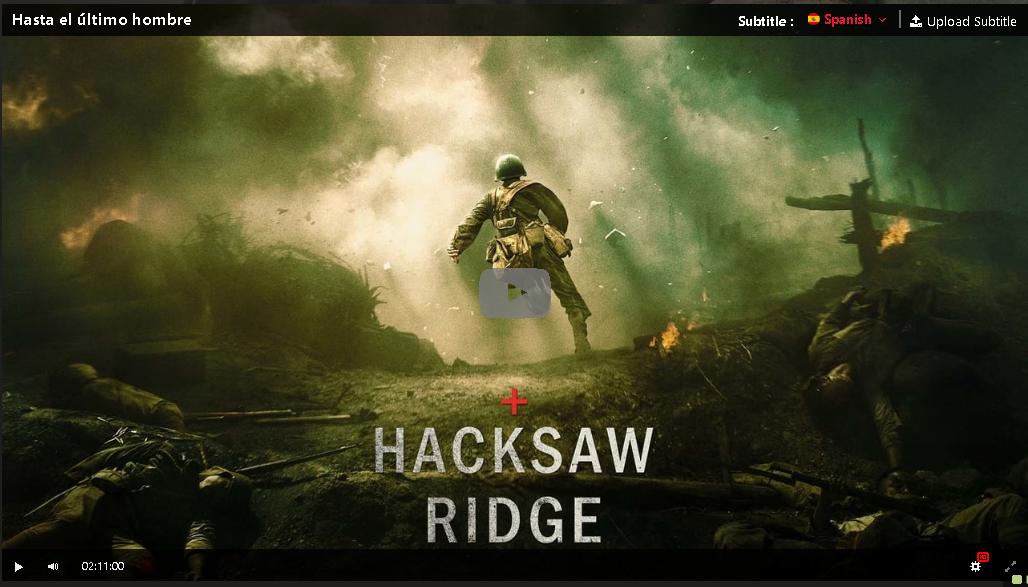 Hd Hasta El Ultimo Hombre 2016 Pelicula Completa En Espanol Gratis Hacksaw Ridge Hacksaws The Greatest Showman