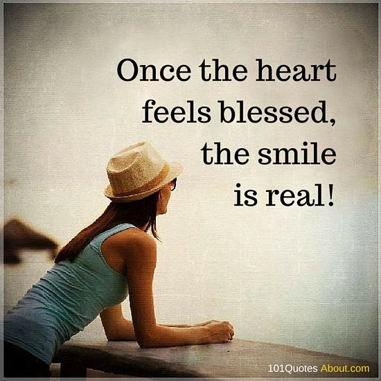Smile Quote Beauteous Smile Quotes Once The Heart Feels Blessed The Smile Is Real . Design Inspiration