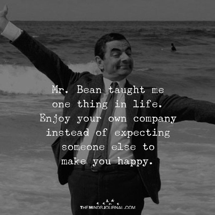 Mr. Bean taught Me One Thing In Life