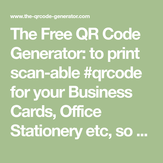 The free qr code generator to print scan able qrcode for your the free qr code generator to print scan able qrcode for your business cards office stationery etc so people can scan it on their phone from a qr reader reheart Image collections