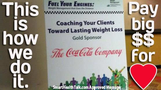 """Smart Health Talk Message: Food corporations influence gov't policy globally, & how health professionals think. If health organization conference sponsored by soda company, can start to think, """"Maybe soda filled w/GMO corn syrup, artificial flavor, colors, caffeine, & a little mercury fit in healthy diet."""" Can influence patient advice. Why millions spent sponsoring events for people that influence policy. Why no longer member American Dietetic Association. Partnered w/ soda…"""