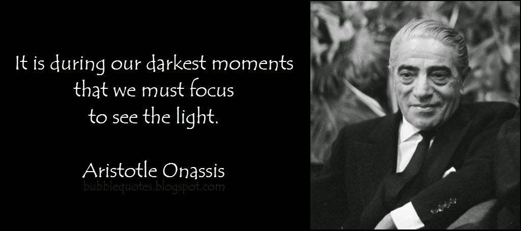 Evgenia Gl Aristotle Onassis Quotes And Sayings Aristotle Onassis Inspirational Quotes Motivation Aristotle