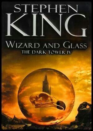 Wizard Glass Stephen King Books Stephen King The Dark Tower