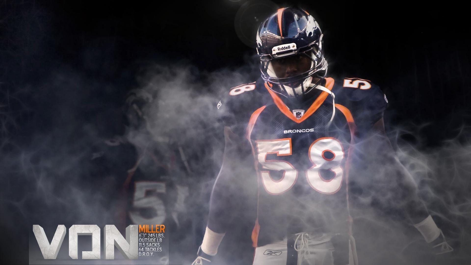 Von Miller Denver Broncos For Pc Wallpaper 2021 Nfl Football Wallpapers Denver Broncos Nfl Football Wallpaper Denver Broncos Logo