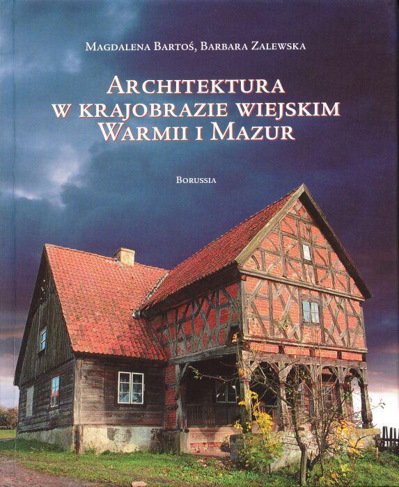 Architektura w krajobrazie wiejskim Warmii i Mazur