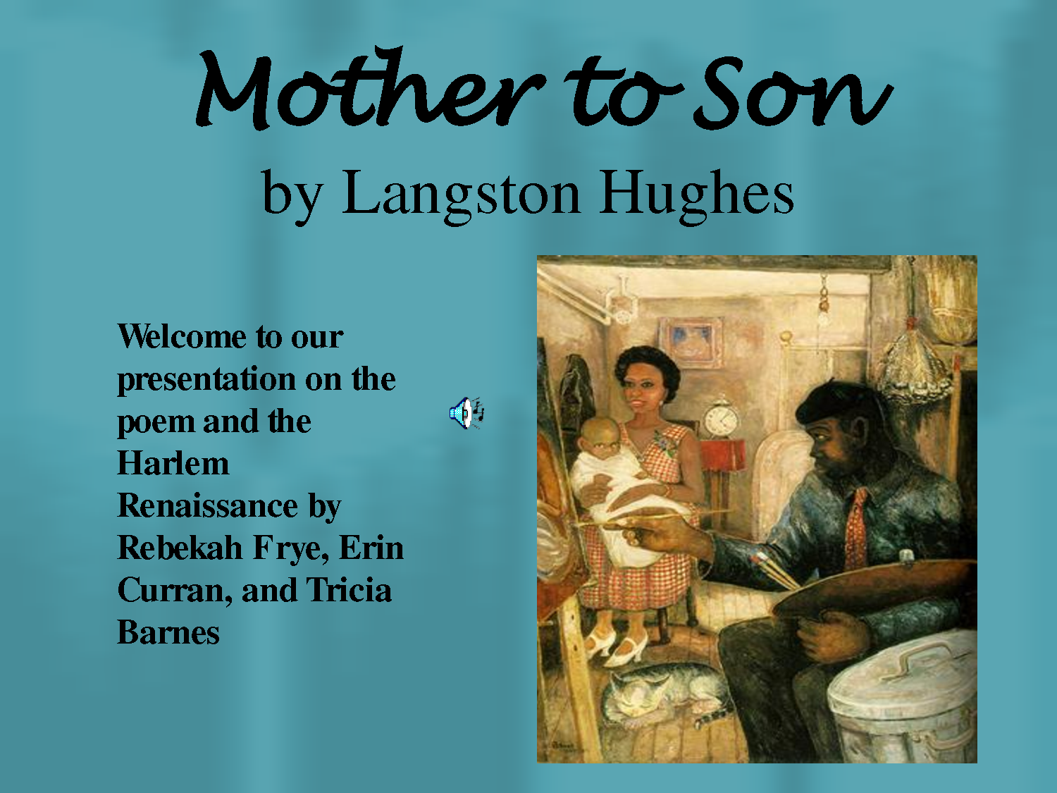 mother son langston hughes The poet (or hughes) conveys the idea that this phrase reveals the mother advises her son to the mother explains to her son for example,  .