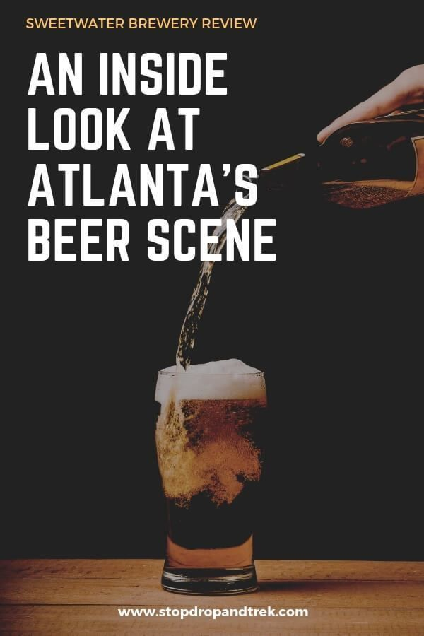 Sweetwater Brewery: An Atlanta Must (With Images