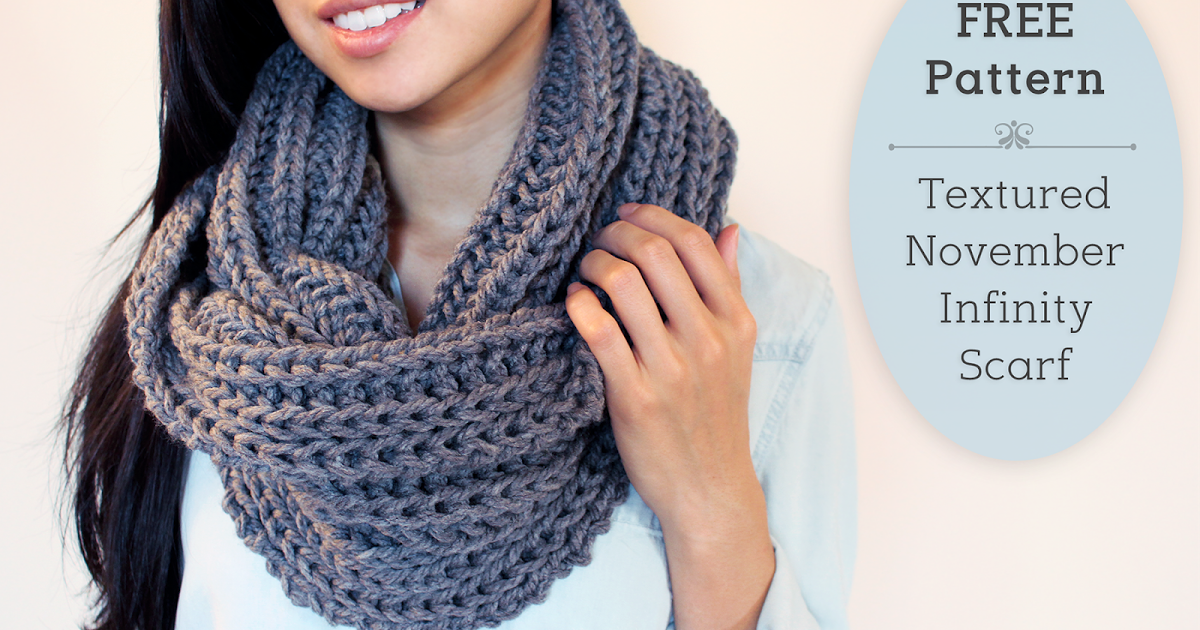 Purllin Textured November Infinity Scarf Free Pattern Fun Gifts