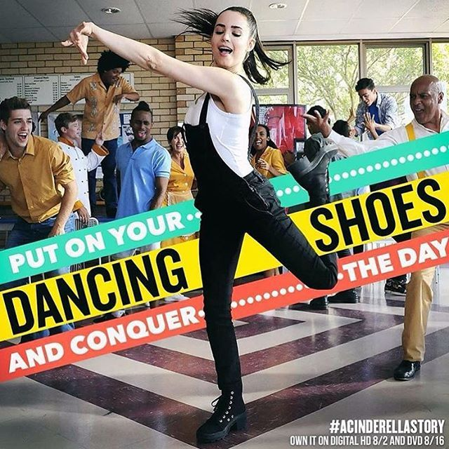 A Cinderella Story If The Shoe Fits Bella Put On Your Dancind Shoes And Conquer The Day Sofiacarson As Tessa In A Cinderella Story If The Shoe Fits Now On Digital Hd And Dvd 8 16