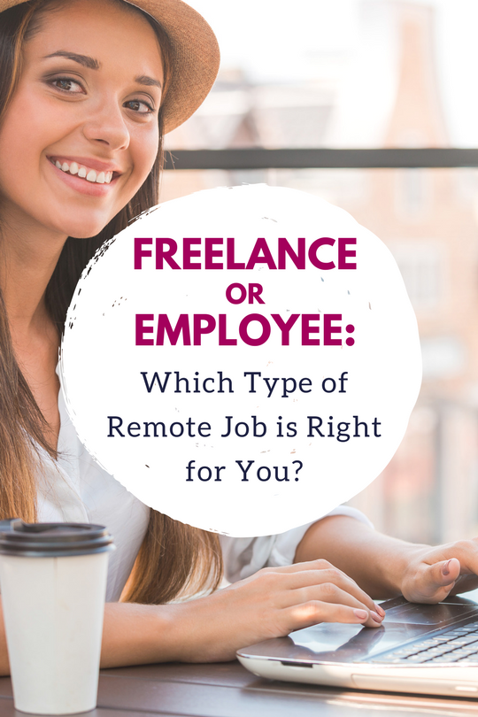 Freelance or Employee Which Type Of Remote Job Is For You