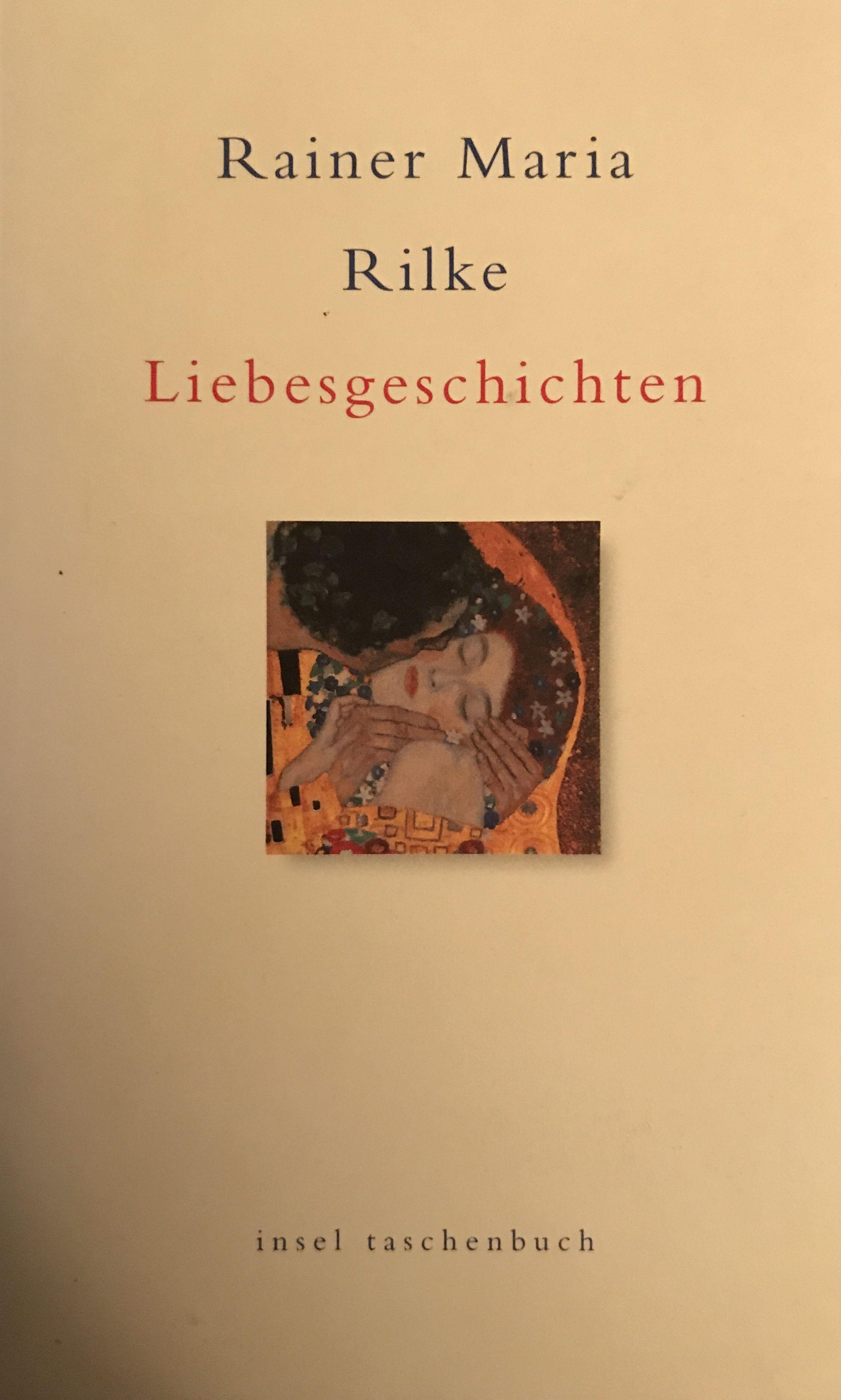 110 Seiten Liebesgeschichten Und Geschichten Von Freud Und Leid Geschrieben Vom Jungen Rilke In Einer Zeit Als Sich Di Liebesgeschichte Bucher Taschenbuch