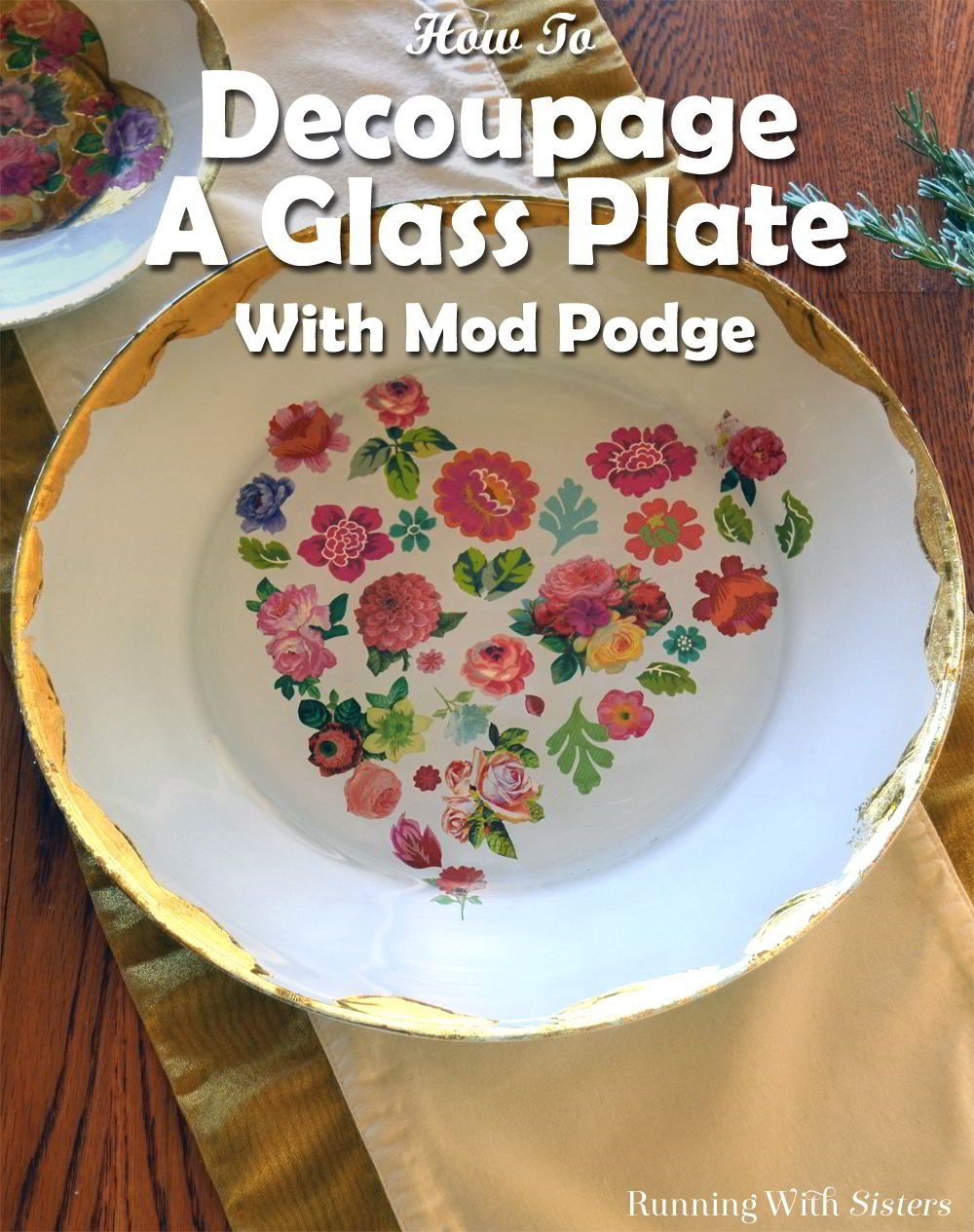 Sweet Heart Plate: How To Decoupage On Glass