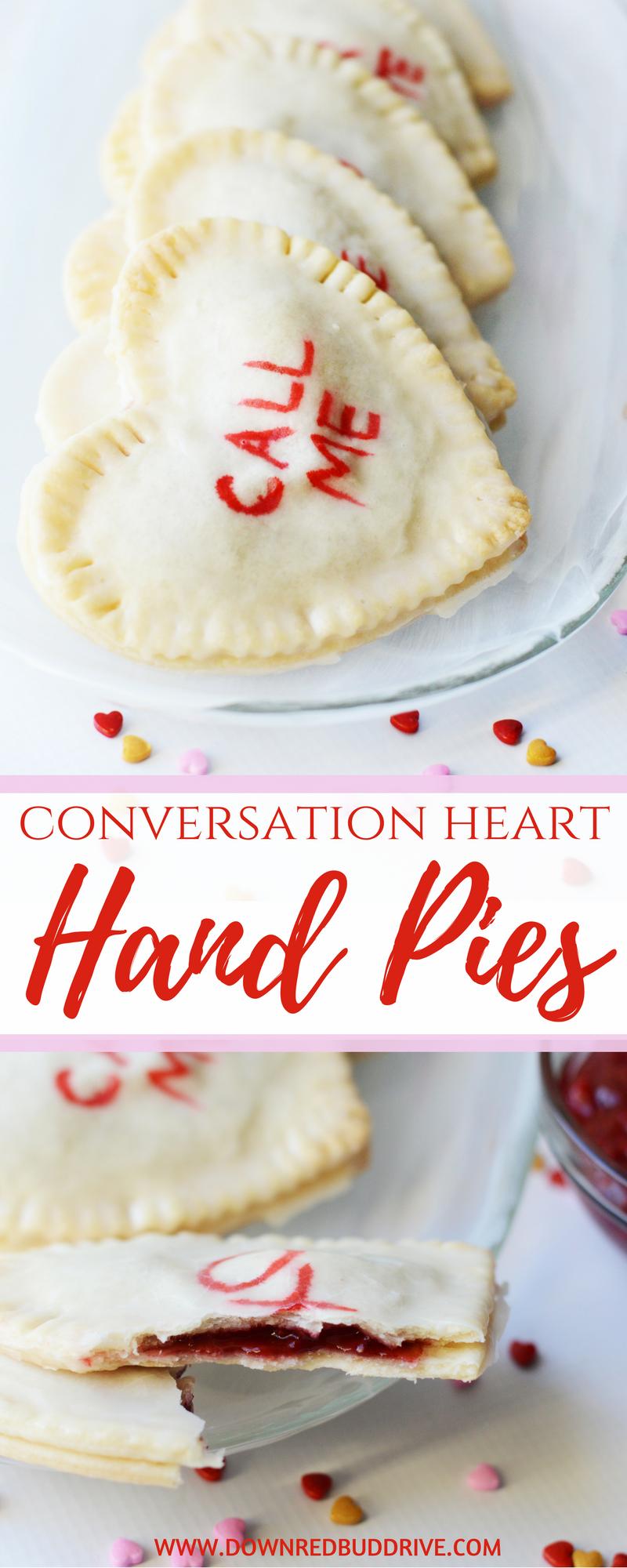 Conversation Heart Hand Pies Valentine S Day Dessert