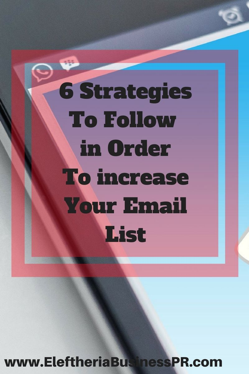 how to increase your email list and build a successful business