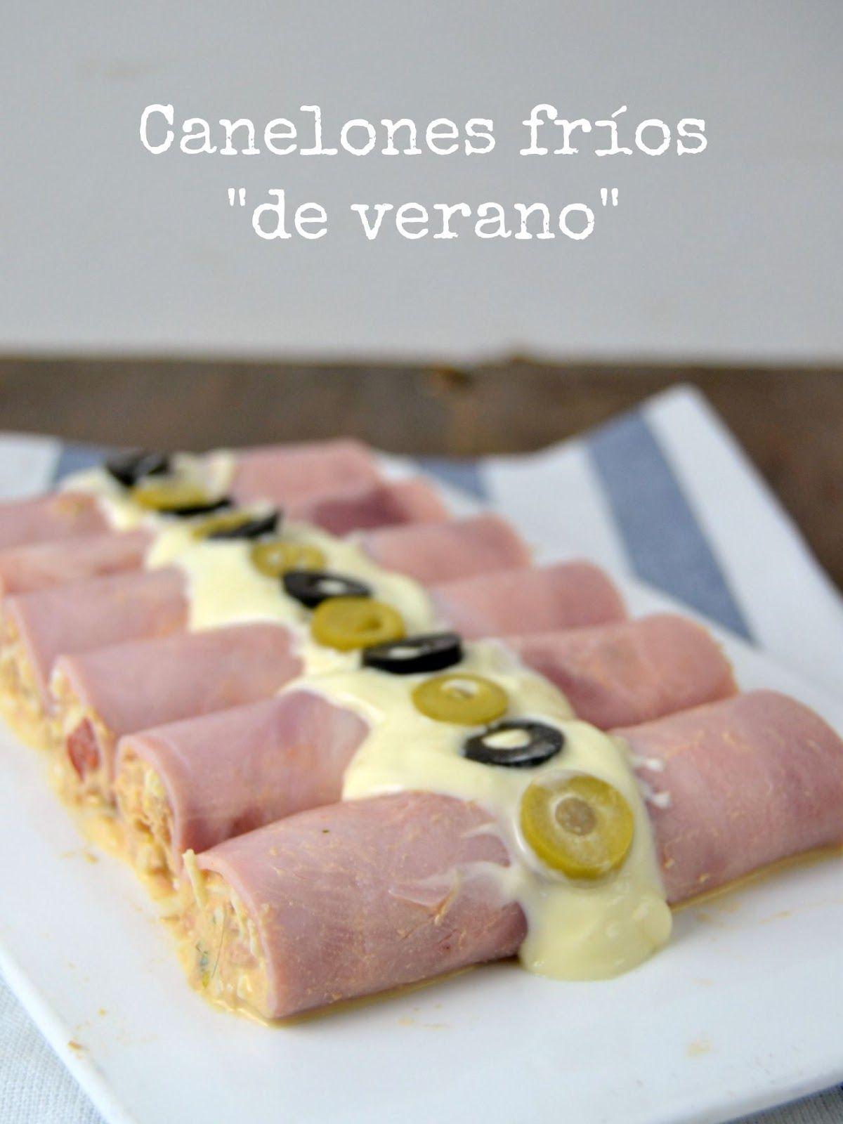Cocina Verano   Canelones Frios De Verano Recetas De Cocina Pinterest