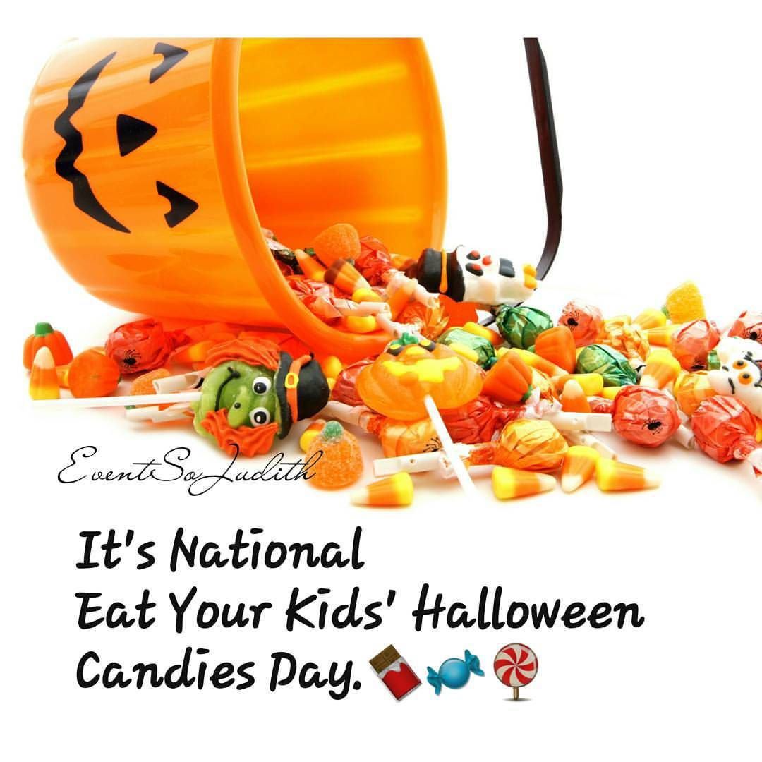 HAPPY NATIONAL EAT YOUR KIDS HALLOWEEN CANDIES DAY.🍫 This