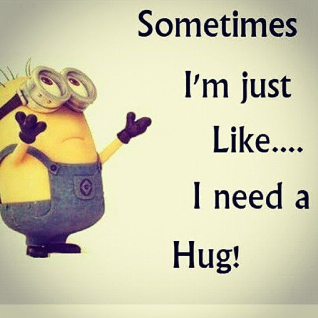 A Hug Goes A Long Way Good Night Quotes Minions Funny Funny