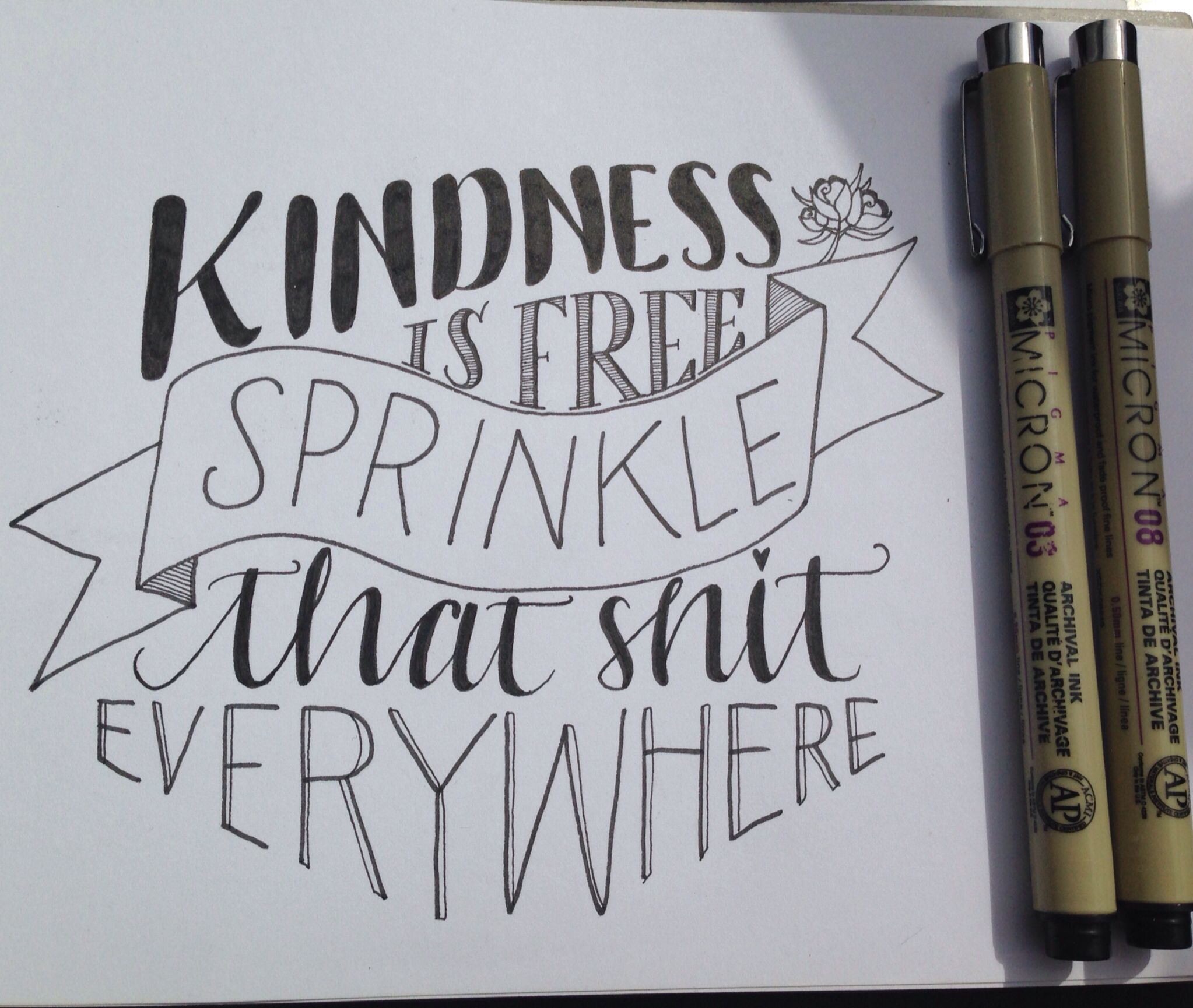 Kindness Is Free Sprinkle That Shit Everywhere Handlettering Lettering Journal Quotes Hand Lettering Quotes