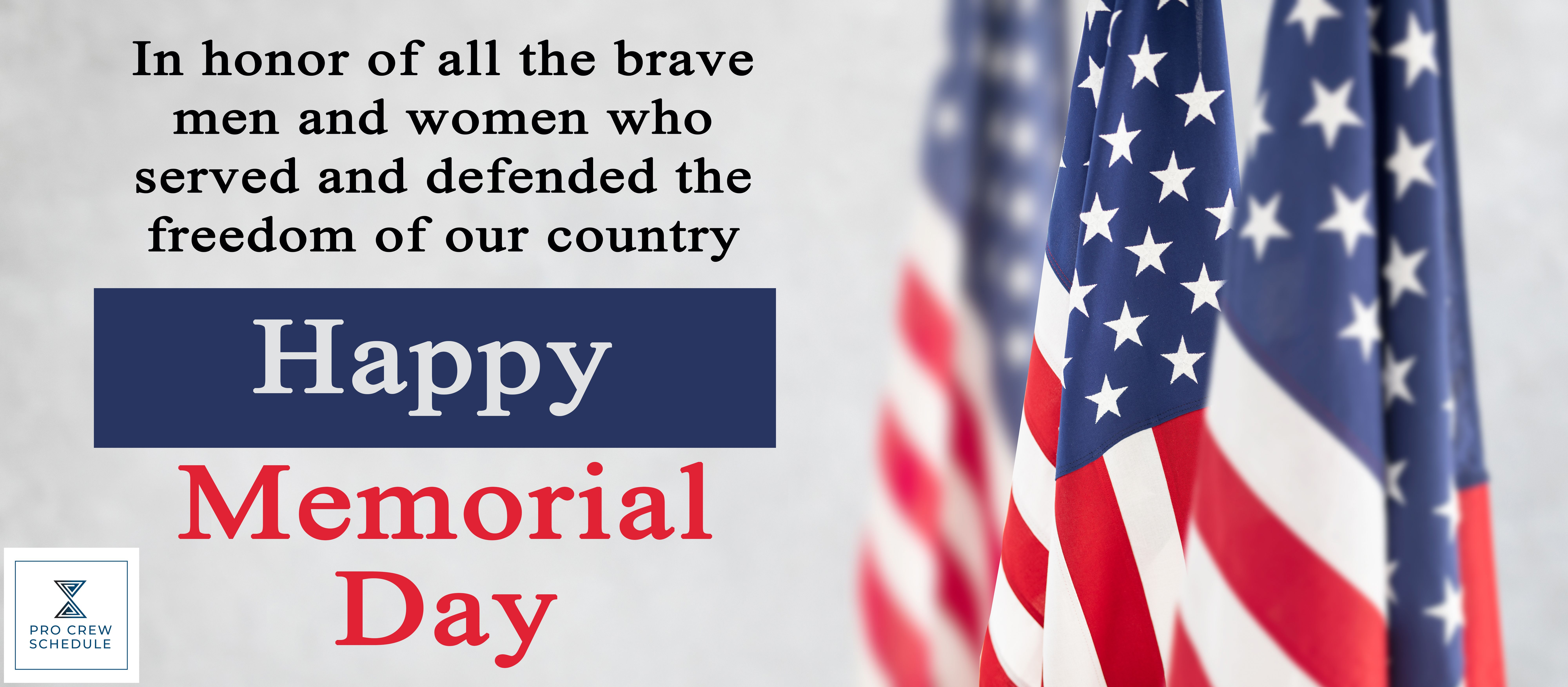 Happy Memorial Day Scheduling Software Improve Communication Happy Memorial Day