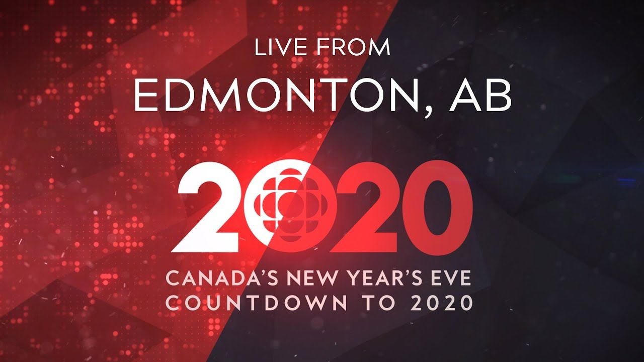 LIVE from Edmonton, AB Canada's New Years Eve Countdown