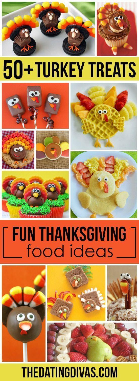 50+ Fun Thanksgiving Food Ideas & Turkey Treats - The Dating Divas