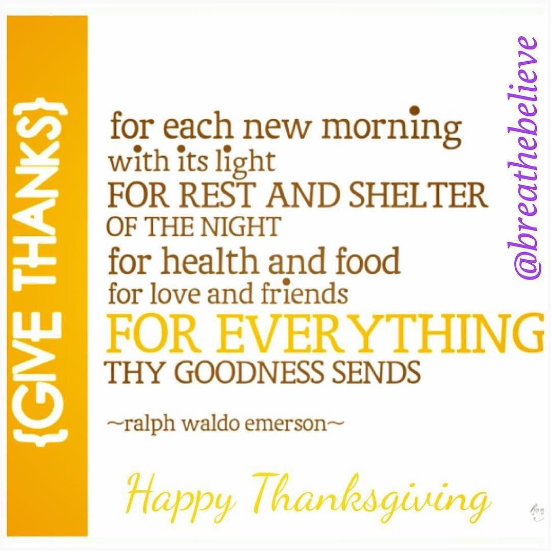 Breathebelieve On Instagram Happy Thanksgiving To You All And Your Families Thanksgiving Quotes Thanksgiving Quotes Funny Thanksgiving Quotes Inspirational