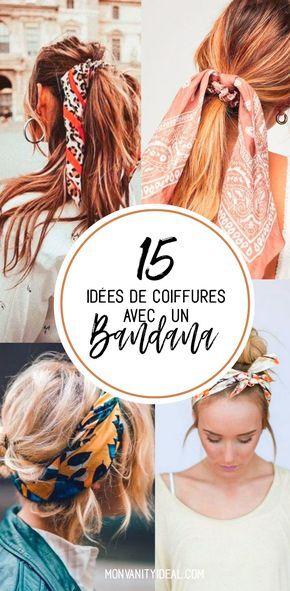 15 IDÉES DE COIFFURE AVEC UN BANDANA Vous êtes à court d'idée coiffure et vous aimeriez trouver une coiffure tendance et originale ? Le bandana est fait pour vous ! #monvanityidéal #beauté #coiffure #tuto #bandana #conseils #avis #cheveux