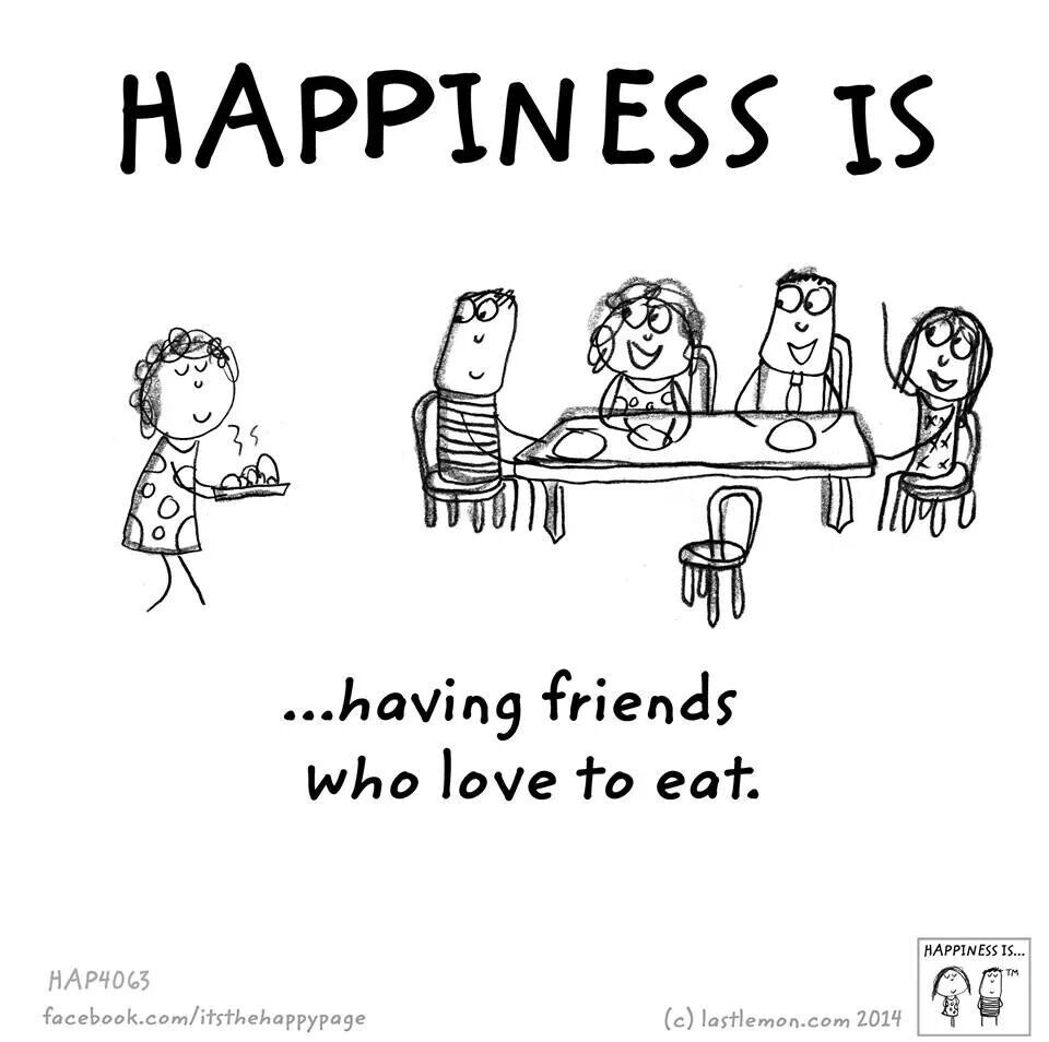 Love To Eat Happy Quotes Happy Thoughts Happy