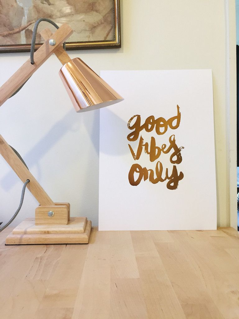Good Vibes Only // Copper Foil Print in A3