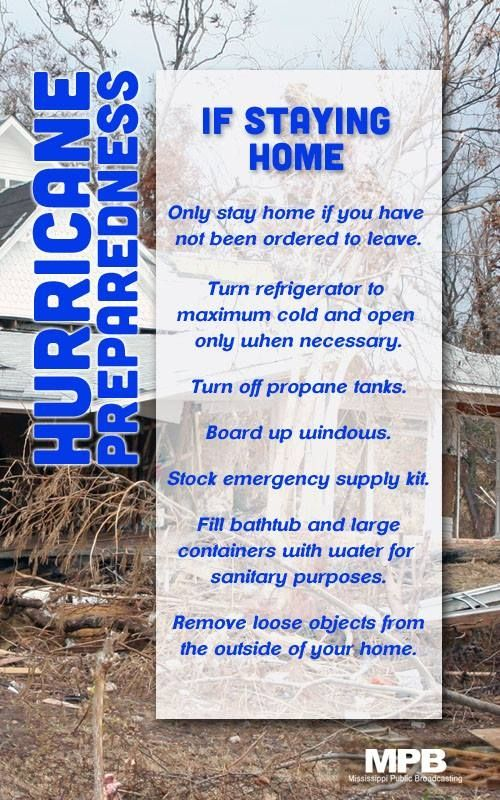 Hurricane Preparedness Week Tip 3 If you decide to stay