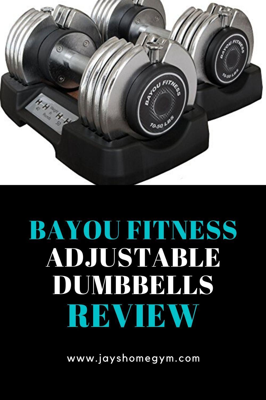 Bayou fitness adjustable dumbbells review adjustable