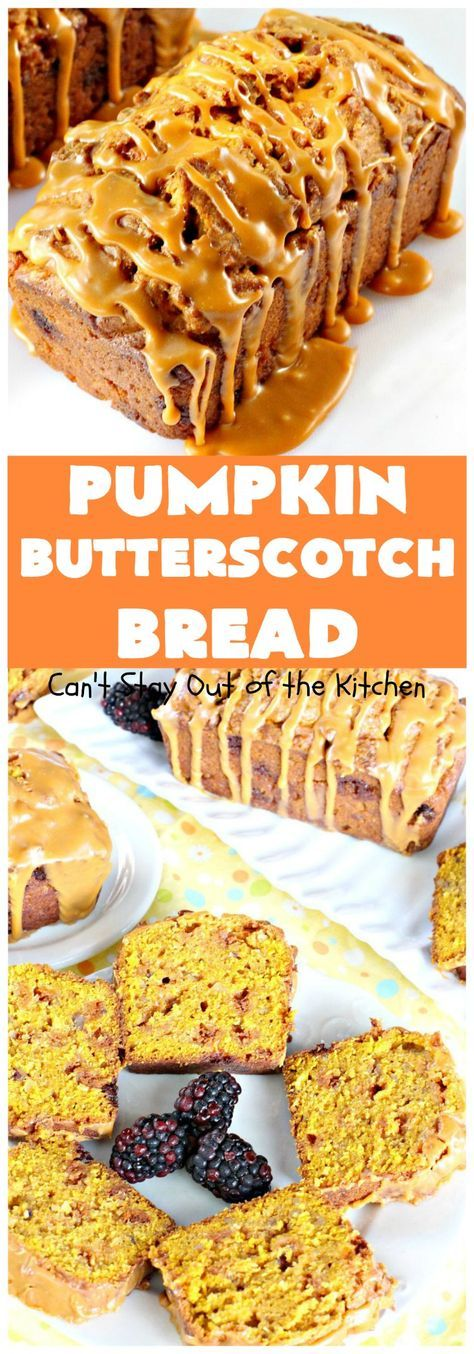 Pumpkin Butterscotch Bread Recipe Pumpkin recipes