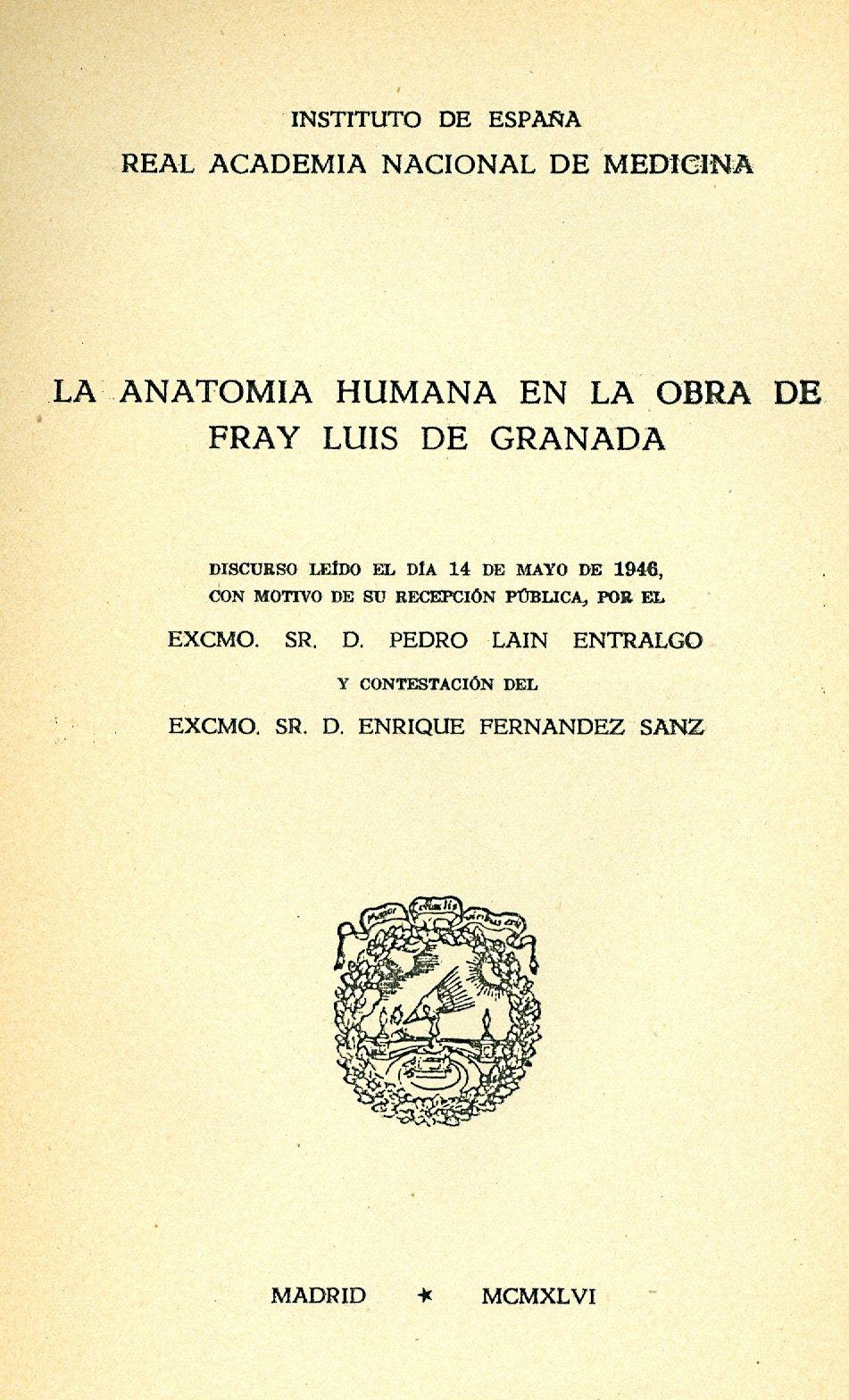 La anatomía humana en la obra de Fray Luis de Granada discurso leído ...