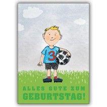 Alles Gute zum Geburtstag! Grusskarte zum 3. Geburtstag mit kleinem Fußballer