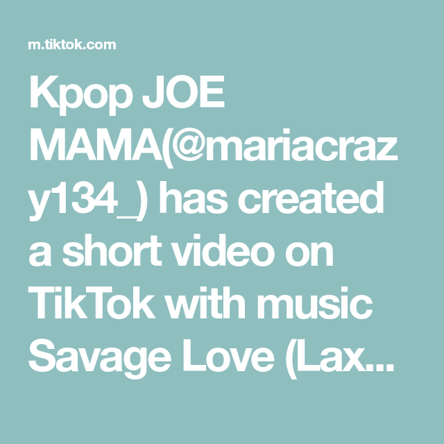 Kpop Joe Mama Mariacrazy134 Has Created A Short Video On Tiktok With Music Savage Love Laxed Siren Beat Live Wall Savage Love Taehyung Live Wallpapers
