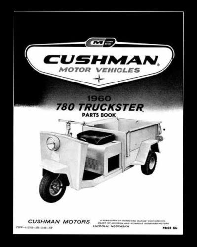1960 Cushman 780 Models 781 782 Truckster Shop Parts Manual Ebay