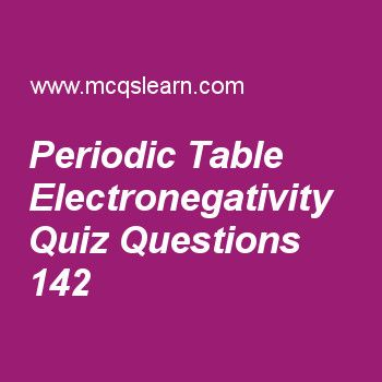 Learn quiz on periodic table electronegativity a level chemistry learn quiz on periodic table electronegativity a level chemistry quiz 142 to practice free chemistry mcqs questions and answers to learn periodic table urtaz Gallery